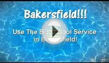 Best Pool Service in Bakersfield? Yes, THEY Are!