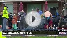 Houston News: Car Crashes into Pool Cypress Wow! 12/30/14