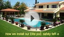 HOW WE INSTALL OUR ELITE POOL SAFETY FENCE