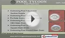 Swimming Pool Equipment & Services by Pool Tycoon, Delhi