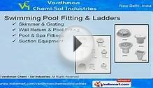 Swimming Pool Filters by Vardhman Chemi-Sol Industries