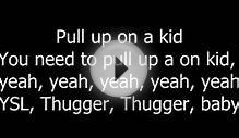 Young Thug - Pull Up On A Kid (Feat. Yak Gotti) (Lyrics on